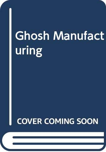 9780470203125: Ghosh Manufacturing