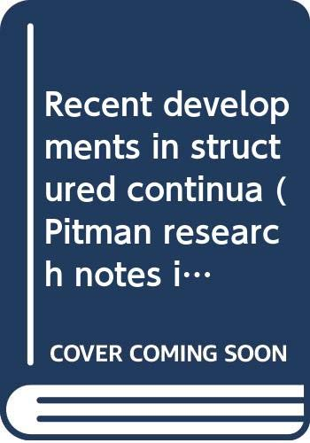9780470203644: Recent developments in structured continua (Pitman research notes in mathematics series)