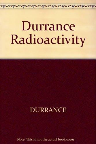 9780470203897: Durrance Radioactivity (Ellis Horwood series in geology)