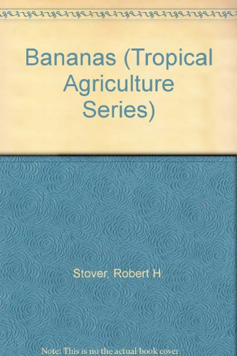 9780470206843: Bananas (Tropical Agriculture Series)