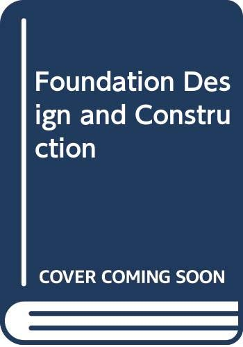 9780470207130: Foundation Design and Construction