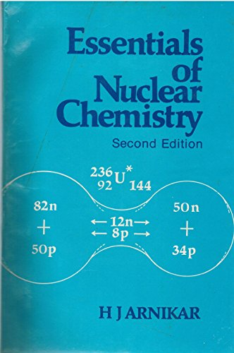 9780470207239: Essentials of Nuclear Chemistry