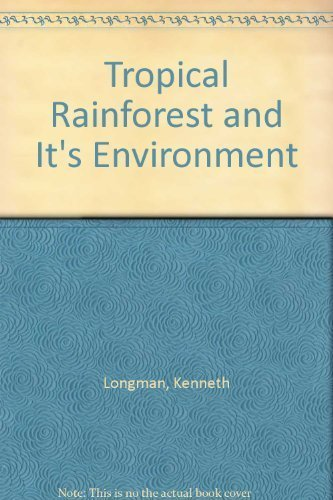 TROPICAL FOREST AND ITS ENVIRONMENT: Longman, K. A.