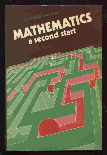 Mathematics A Second Start by S G: S. G. Page