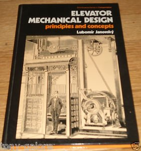 9780470208045: Elevator Mechanical Design Principles and Concepts