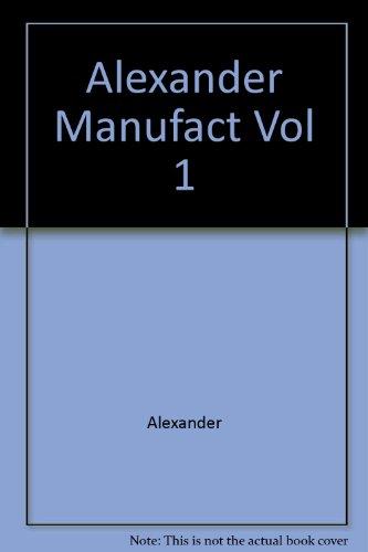 Manufacturing Technology, Volume 1: Engineering Materials: Alexander, John Malcolm;