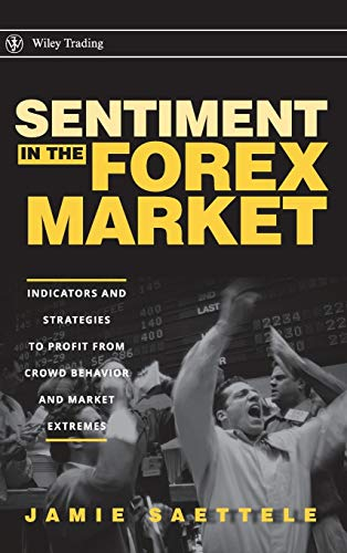 9780470208236: Sentiment in the Forex Market: Indicators and Strategies to Profit from Crowd Behavior and Market Extremes