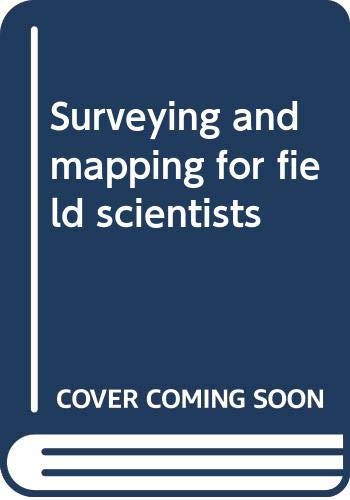 Surveying and mapping for field scientists - William Ritchie, David Tait, Robert Wright
