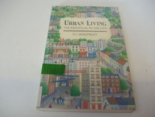 9780470208632: Urban Living: The Individual in the City
