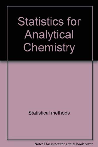9780470209028: Statistics for Analytical Chemistry (Ellis Horwood Series in Water and Wastewater Technology)