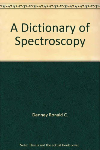 9780470209059: A dictionary of spectroscopy