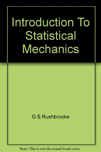 AN INTRODUCTION TO STATISTICAL MECHANICS.: Dennery, Philippe