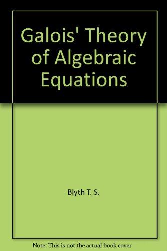 9780470209196: Galois' theory of algebraic equations