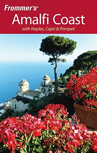 9780470209547: Frommer's The Amalfi Coast with Naples, Capri & Pompeii (Frommer's Complete Guides)