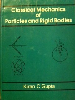 9780470209585: Classical Mechanics of Particles and Rigid Bodies