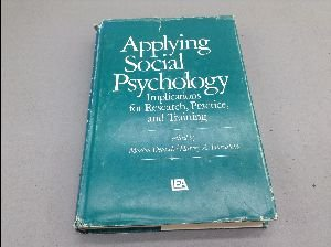 9780470209653: Applying Social Psychology: Implications for Research, Practice and Training