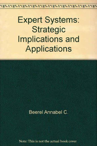 9780470209745: Expert Systems: Strategic Implications and Applications