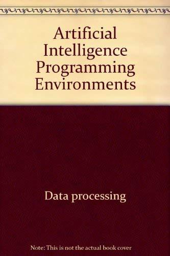Artificial Intelligence Programming Environments: Hawley, Robert