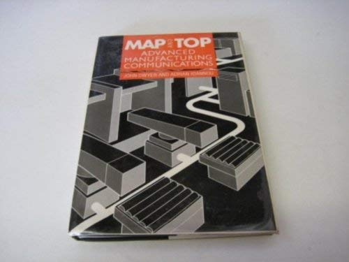 9780470209912: Map and Top: Advanced Manufacturing Communications