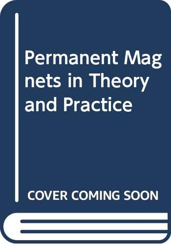 9780470210031: Permanent Magnets in Theory and Practice