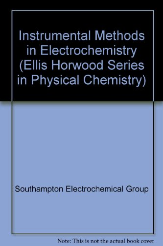 9780470210178: Instrumental Methods in Electrochemistry (Ellis Horwood Series in Physical Chemistry)
