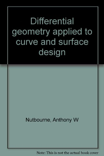 9780470210369: Differential geometry applied to curve and surface design