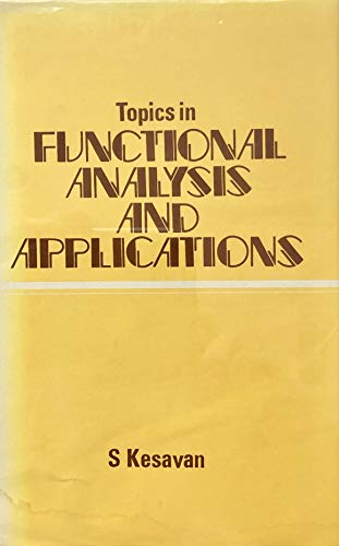 9780470210505: Topics in Functional Analysis and Applications