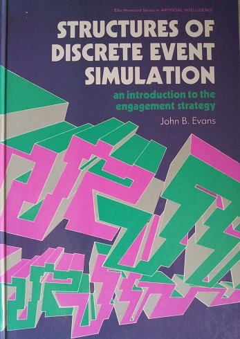9780470210970: Structures of Discrete Event Simulation: An Introduction to the Engagement Strategy