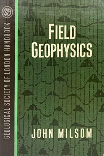 9780470211564: Field Geophysics (Geological Society of London Handbook Series)