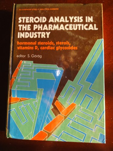 Steroid Analysis in the Pharmaceutical Industry: Gorog, Sandor