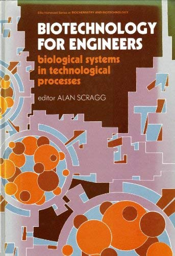 9780470212363: Biotechnology for Engineers