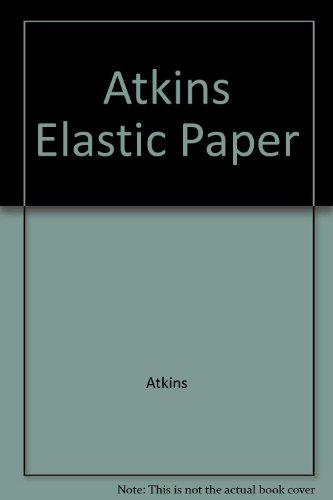 9780470212417: Atkins Elastic Paper