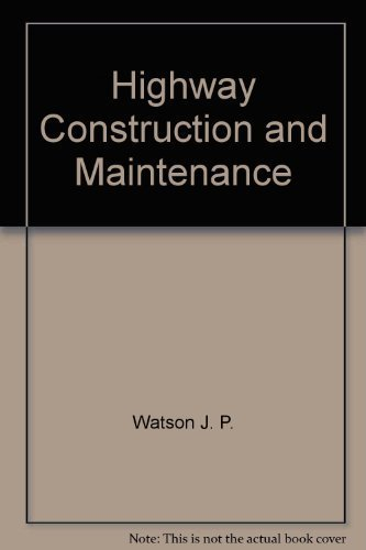 9780470212486: Highway construction and maintenance