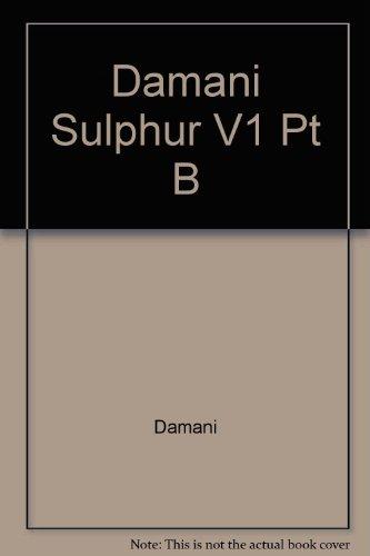 9780470212585: Damani Sulphur V1 Pt B