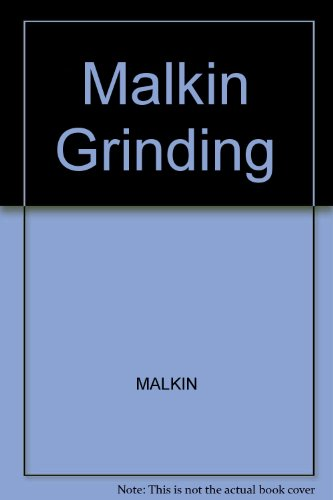 Grinding Technology : Theory and Applications of Machining with Abrasives: Malkin, Stephen