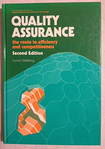 9780470214053: Quality Assurance: The Route to Efficiency and Competitiveness