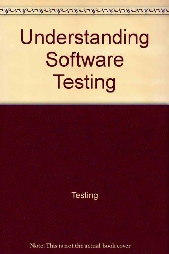 9780470214626: Understanding software testing (Ellis Horwood series in computers and their applications)