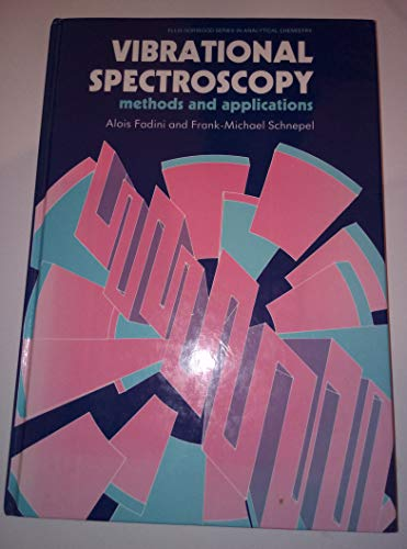 9780470214930: Vibrational Spectroscopy: Methods and Applications