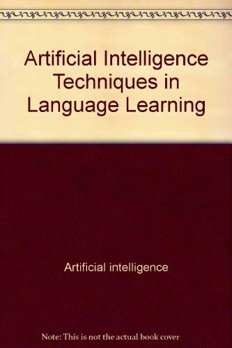 9780470215036: Artificial Intelligence Techniques in Language Learning (Ellis Horwood Books in Information Technology)