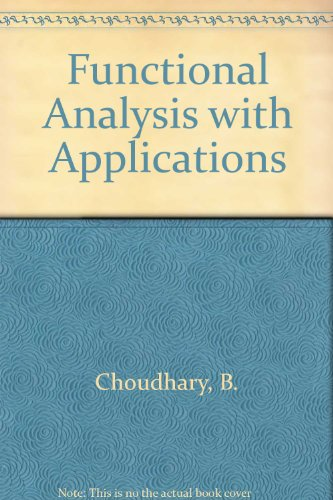 9780470215647: Functional Analysis with Applications