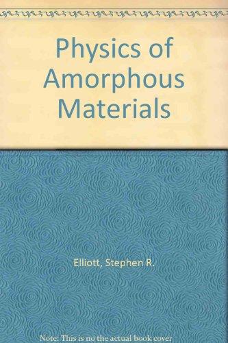 9780470215791: Physics of Amorphous Materials