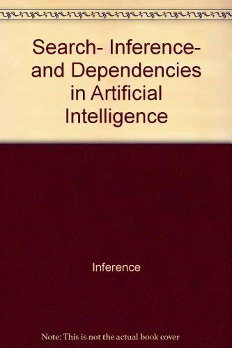 9780470216187: Search, Inference, and Dependencies in Artificial Intelligence (British Computer Society Series)