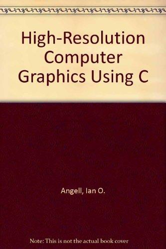 9780470216347: High-Resolution Computer Graphics Using C