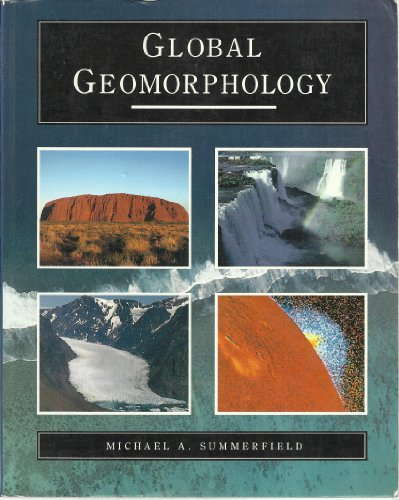 9780470216668: Global geomorphology: An introduction to the study of landforms