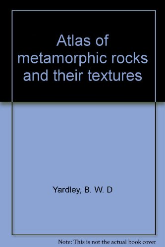 9780470216774: Atlas of metamorphic rocks and their textures