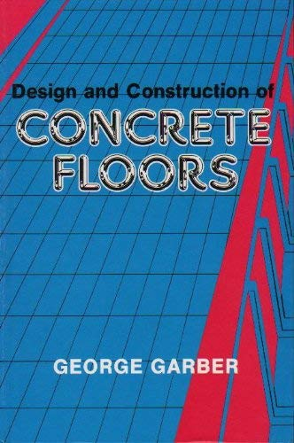 9780470217245: Design and Construction of Concrete Floors
