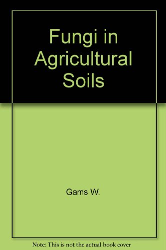 9780470217764: Fungi in agricultural soils