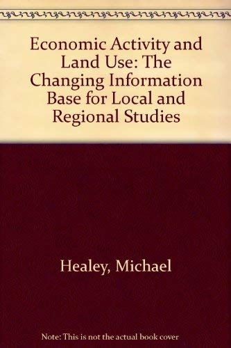 9780470217948: Economic Activity and Land Use: The Changing Information Base for Local and Regional Studies