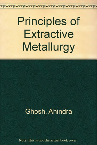 9780470218112: Principles of Extractive Metallurgy