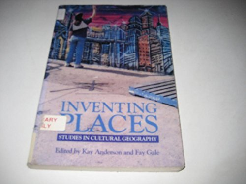 9780470218716: Inventing Places: Studies in Cultural Geography